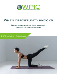 When opportunity knocks: Weighing market size against domestic fulfillment